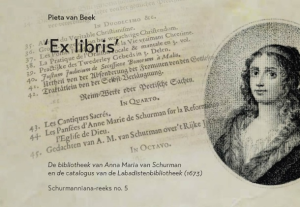 the Library of Anna Maria van Schurman and the catalogue of the Labadistlibrary